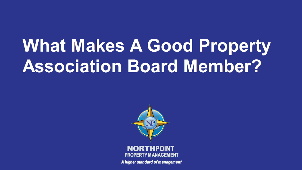 What Makes A Good Property Association Board Member?